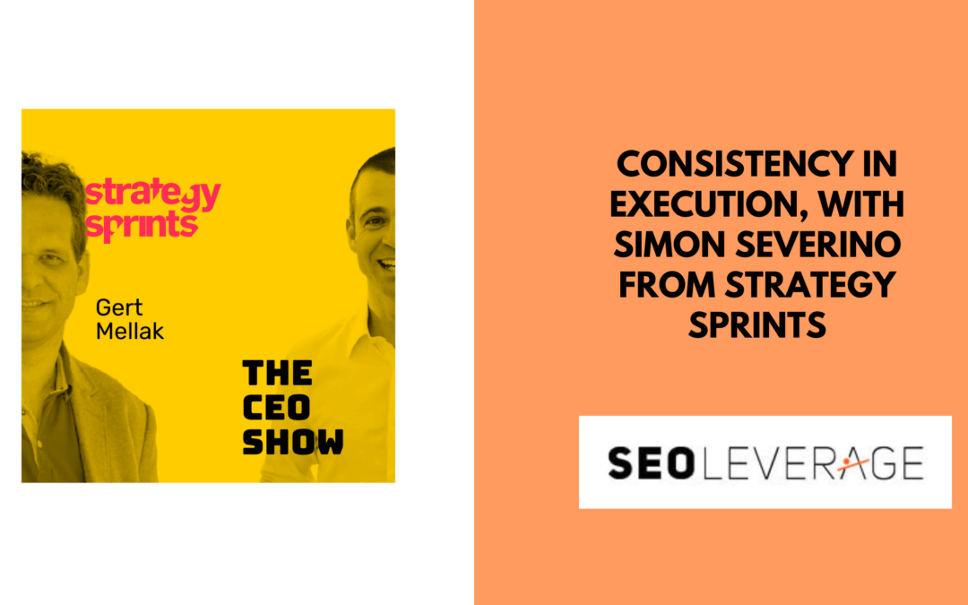 Consistency in execution, with Simon Severino from STRATEGY SPRINTS