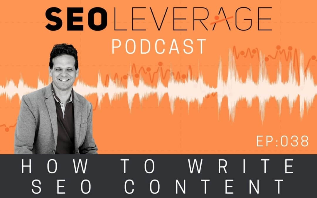 038 – How to Write SEO Content