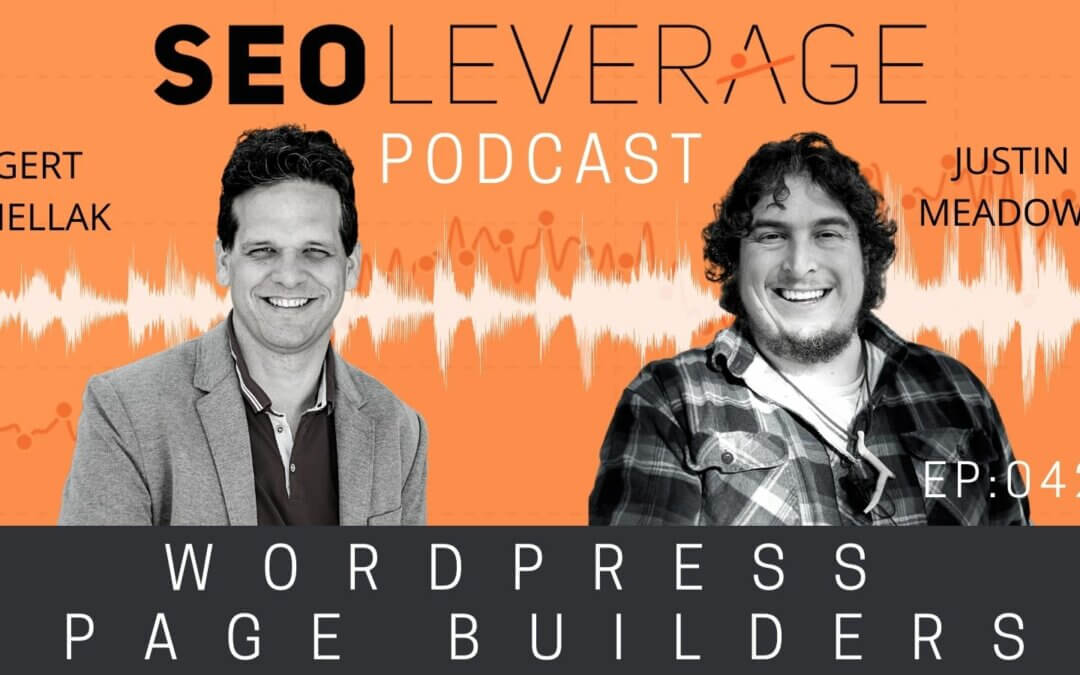 041 – WordPress Page Builders – with Justin Meadows