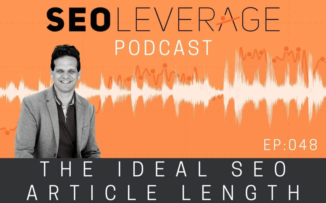 048 - The Ideal SEO Article Length